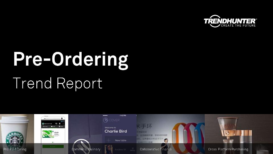 Pre-Ordering Trend Report Research
