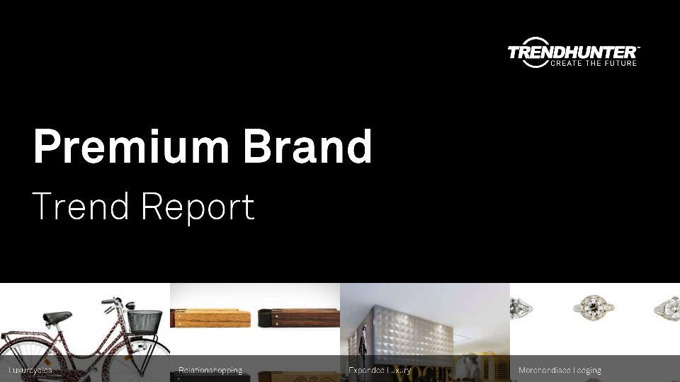 Premium Brand Trend Report Research