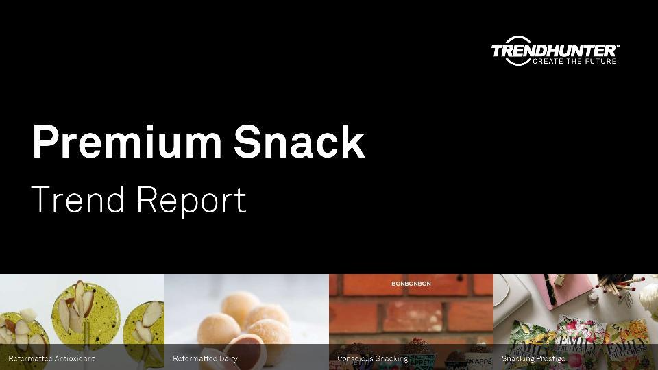 Premium Snack Trend Report Research