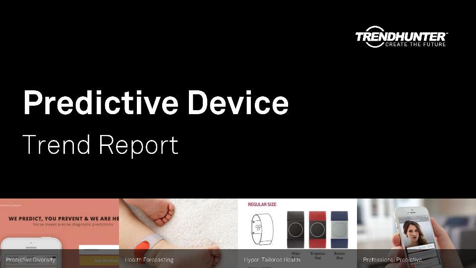 Predictive Device Trend Report Research