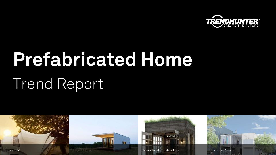 Prefabricated Home Trend Report Research