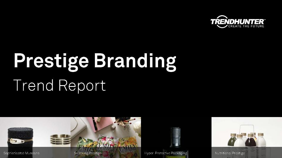 Prestige Branding Trend Report Research