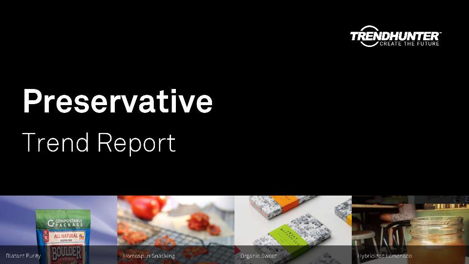 Preservative Trend Report Research