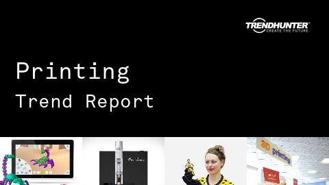 Printing Trend Report and Printing Market Research