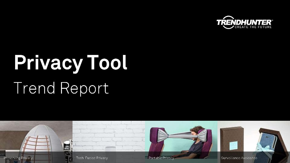 Privacy Tool Trend Report Research