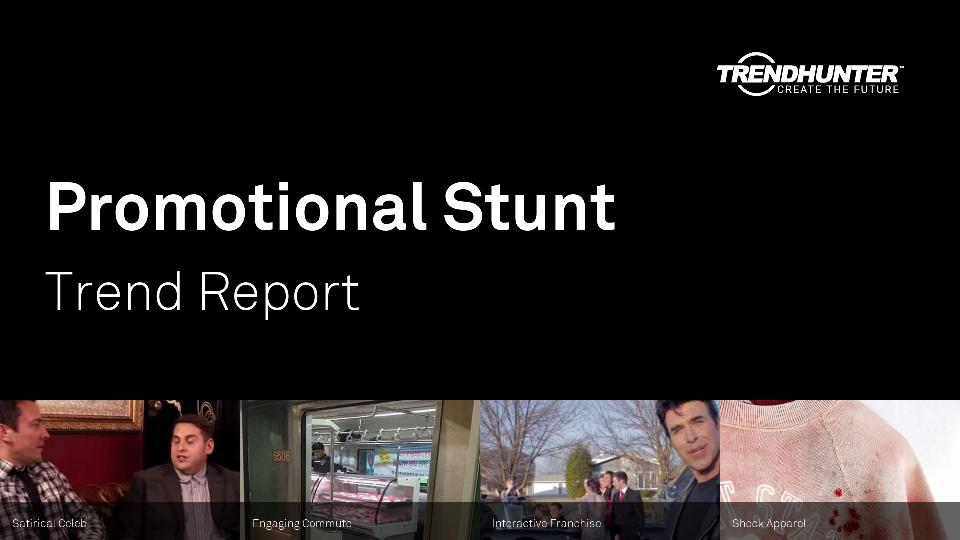 Promotional Stunt Trend Report Research