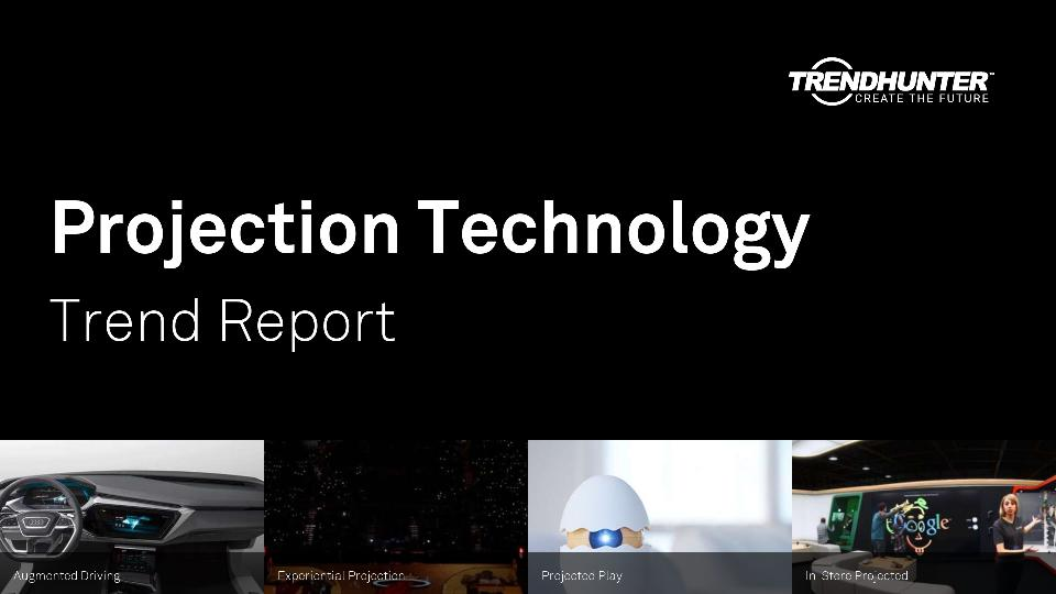 Projection Technology Trend Report Research