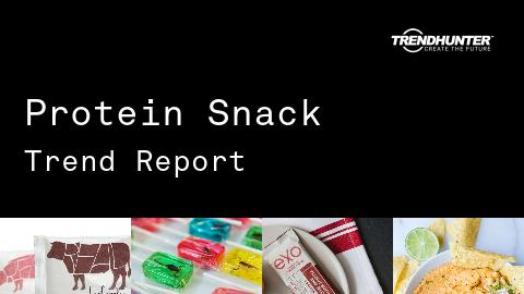 Protein Snack Trend Report and Protein Snack Market Research