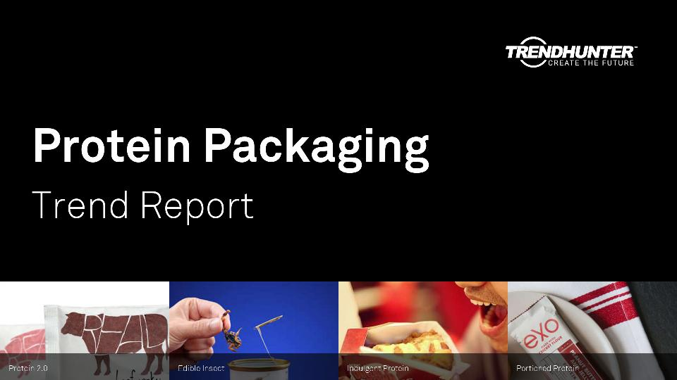 Protein Packaging Trend Report Research