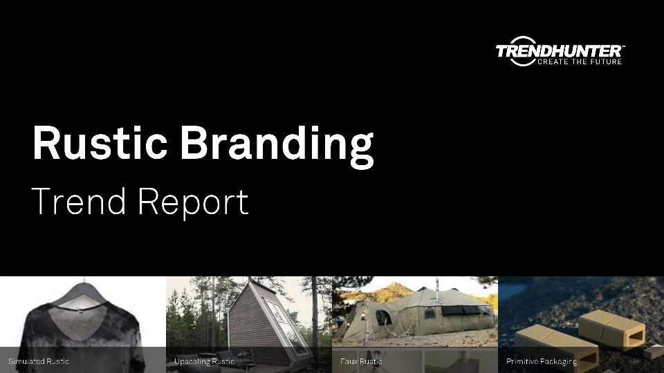 Rustic Branding Trend Report Research
