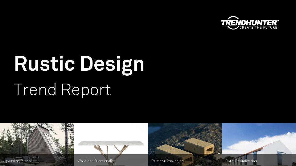 Rustic Design Trend Report Research