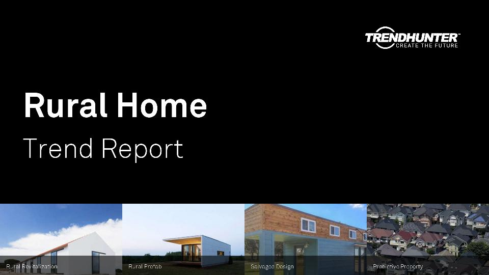 Rural Home Trend Report Research