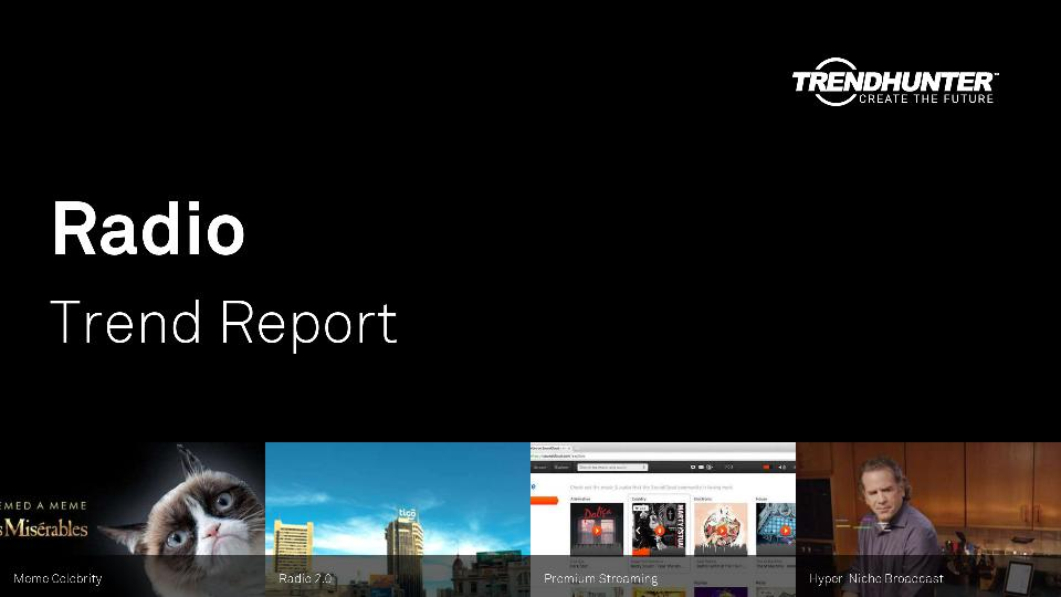 Radio Trend Report Research