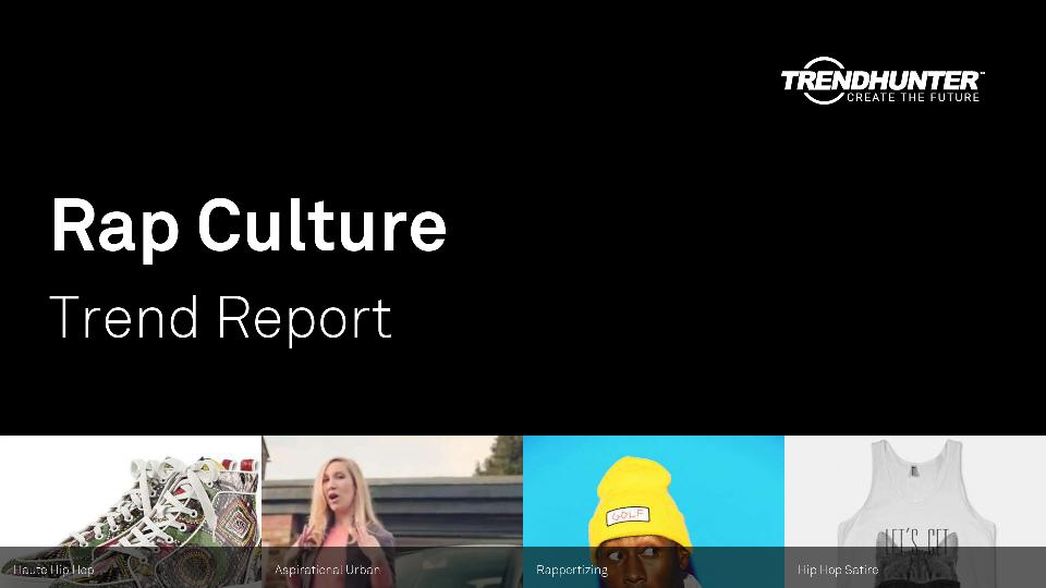 Rap Culture Trend Report Research