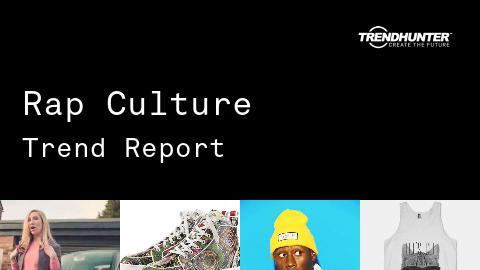 Rap Culture Trend Report and Rap Culture Market Research