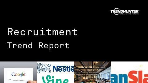 Recruitment Trend Report and Recruitment Market Research