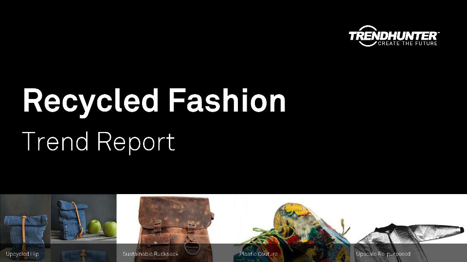 Recycled Fashion Trend Report Research