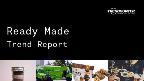 Ready Made Trend Report and Ready Made Market Research