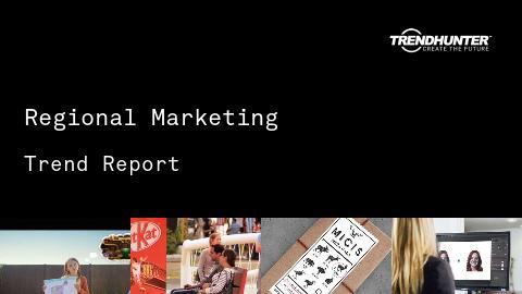 Regional Marketing Trend Report and Regional Marketing Market Research