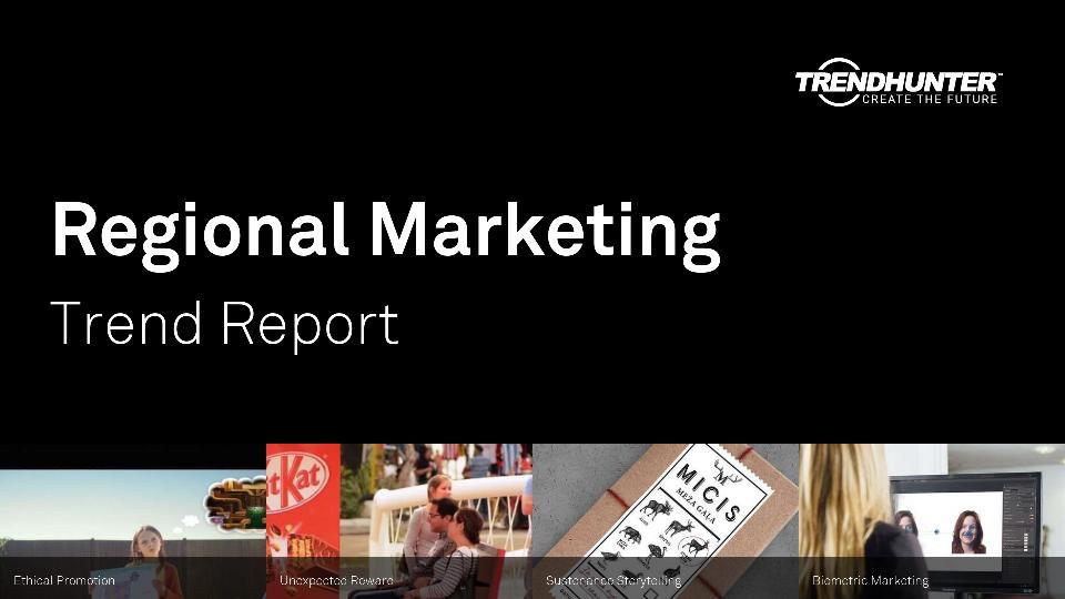 Regional Marketing Trend Report Research