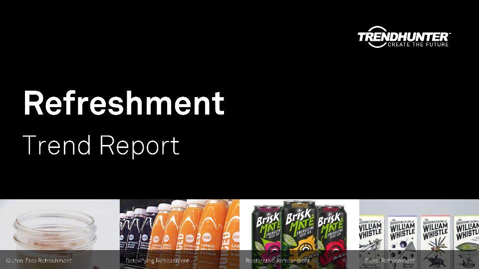 Refreshment Trend Report Research