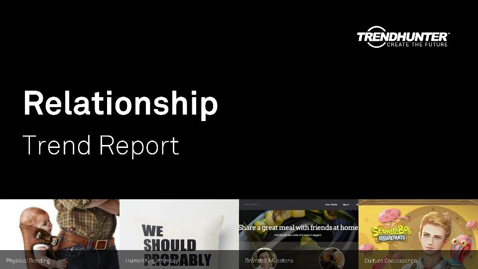 Relationship Trend Report Research