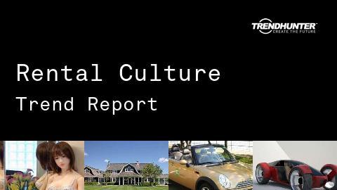 Rental Culture Trend Report and Rental Culture Market Research