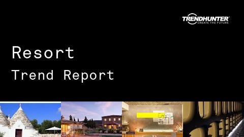 Resort Trend Report and Resort Market Research
