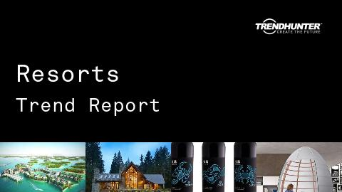 Resorts Trend Report and Resorts Market Research