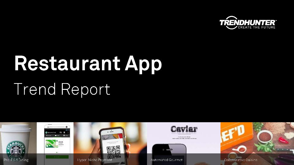 Restaurant App Trend Report Research