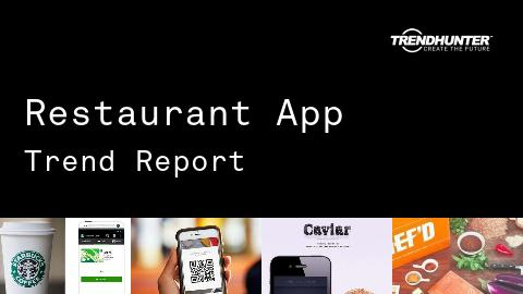 Restaurant App Trend Report and Restaurant App Market Research