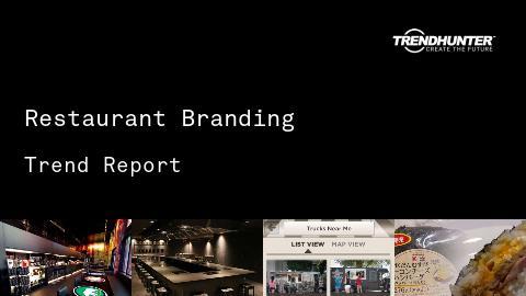 Restaurant Branding Trend Report and Restaurant Branding Market Research