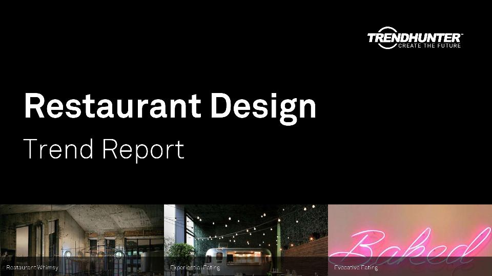 Restaurant Design Trend Report Research