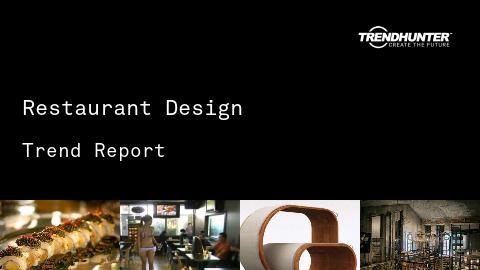 Restaurant Design Trend Report and Restaurant Design Market Research