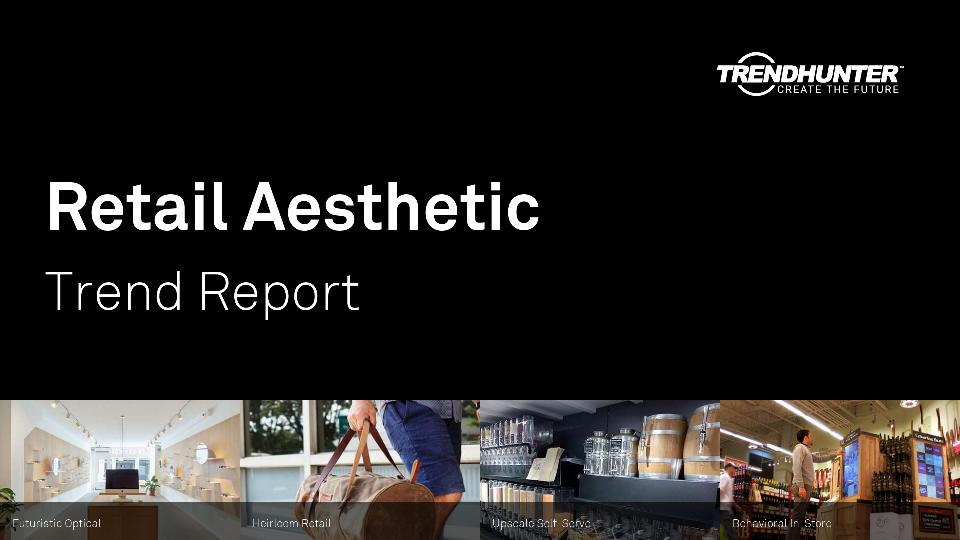 Retail Aesthetic Trend Report Research