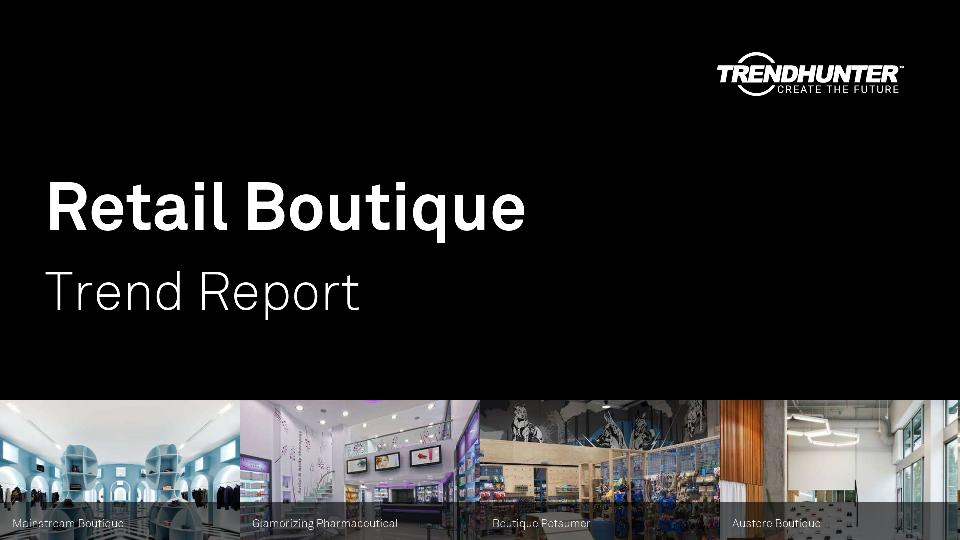 Retail Boutique Trend Report Research