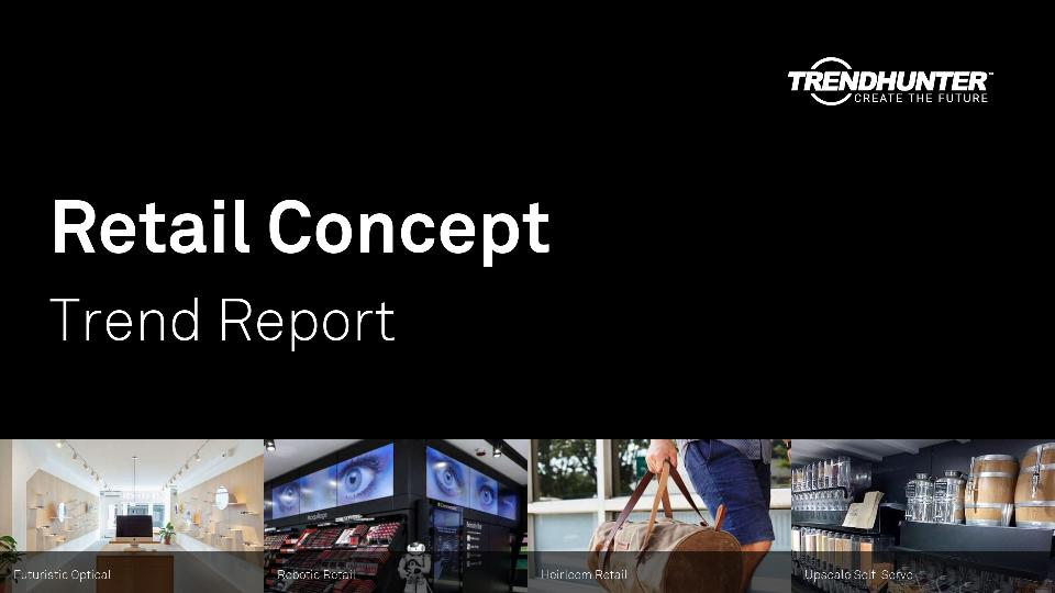 Retail Concept Trend Report Research