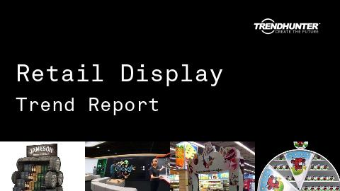Retail Display Trend Report and Retail Display Market Research