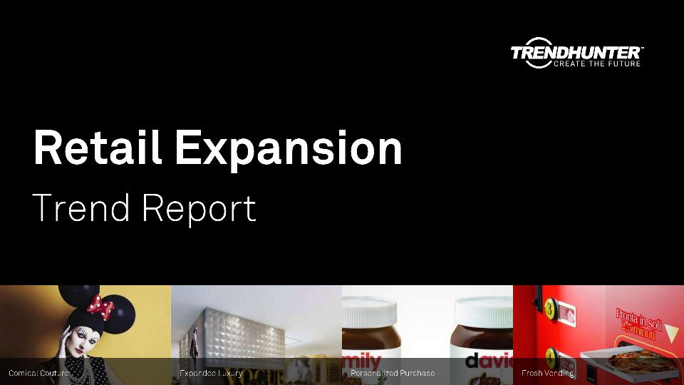 Retail Expansion Trend Report Research