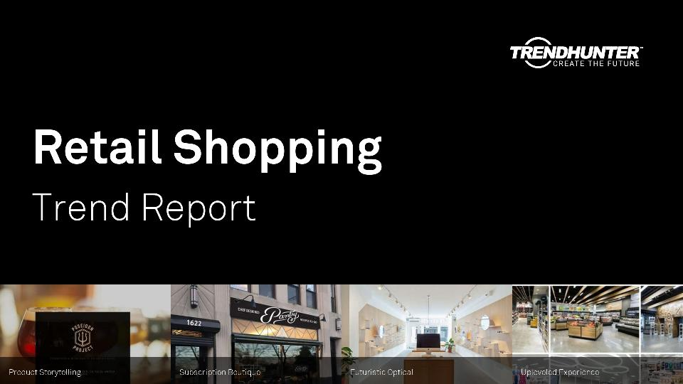 Retail Shopping Trend Report Research