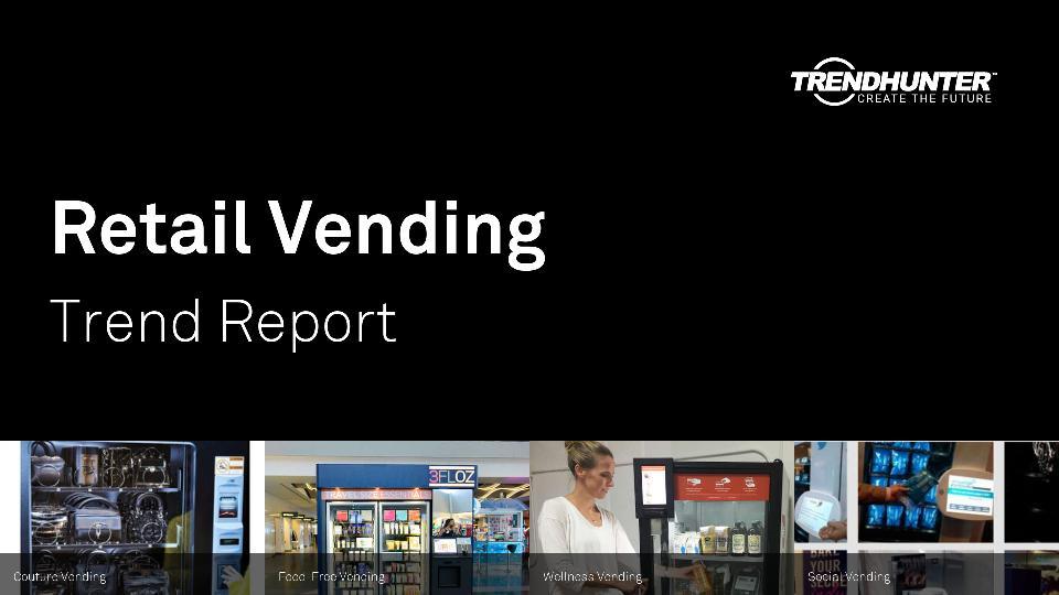 Retail Vending Trend Report Research