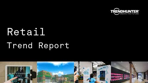 Retail Trend Report and Retail Market Research