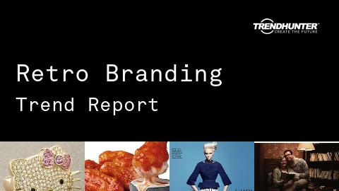 Retro Branding Trend Report and Retro Branding Market Research
