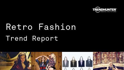 Retro Fashion Trend Report and Retro Fashion Market Research