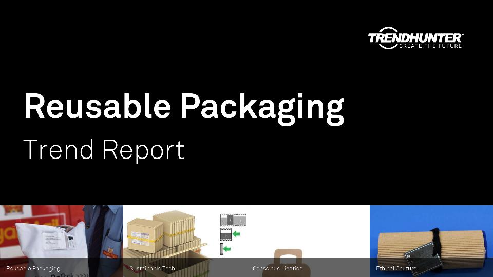Reusable Packaging Trend Report Research