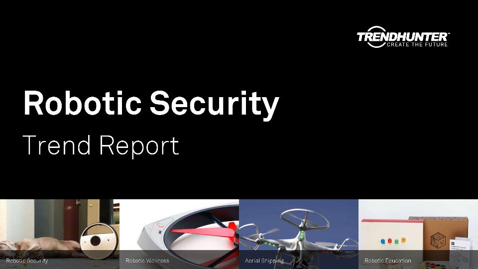 Robotic Security Trend Report Research