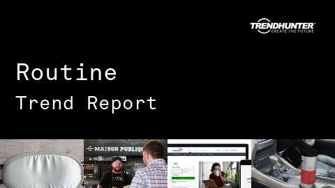 Routine Trend Report and Routine Market Research