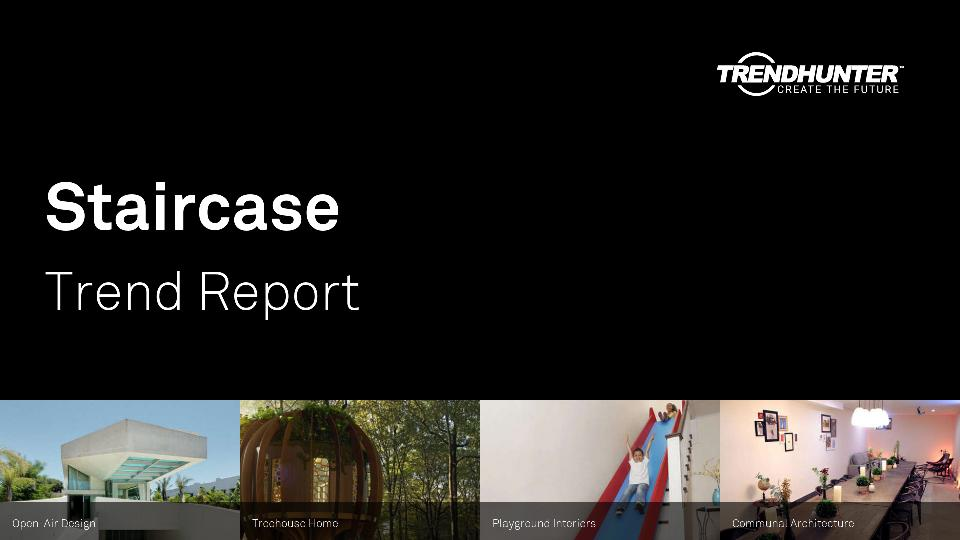 Staircase Trend Report Research