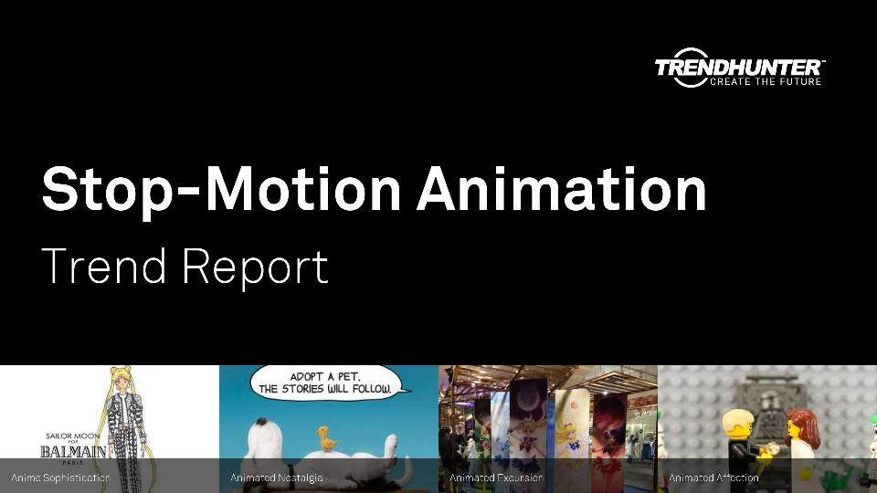 Stop-Motion Animation Trend Report Research