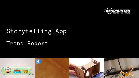 Storytelling App Trend Report and Storytelling App Market Research